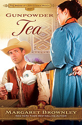 Gunpowder Tea (The Brides Of Last Chance Ranch #3)