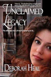 Unclaimed Legacy by Deborah Heal