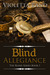 Blind Allegiance by Violetta Rand