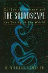 The Soundscape: Our Environment and the Tuning of the World (Paperback)