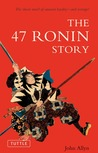 The 47 Ronin Story by John Allyn