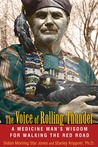 The Voice of Rolling Thunder by Sidian Morning Star Jones