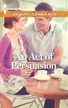 An Act of Persuasion (Tyler Group, #2)