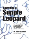 Becoming a Supple Leopard: Movement, Mobility, and Maintenance of the Human Animal