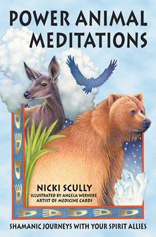 Power Animal Meditations: Shamanic Journeys with Your Spirit Allies