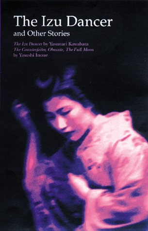 The Izu Dancer and Other Stories by Yasunari Kawabata