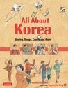All About Korea: Stories, Songs, Crafts and More