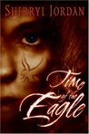 Time of the Eagle (Secret Sacrament, #2)