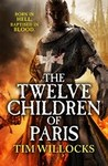 The Twelve Children of Paris (Tannhauser Trilogy, #2)