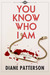 You Know Who I Am (The Drusilla Thorne Mysteries - Book 1)