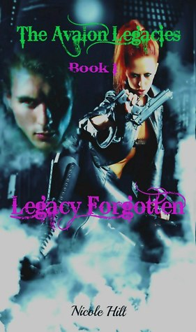 Legacy Forgotten by Nicole Hill