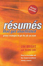 Resumes That Get Shortlisted: Proven Strategies To Get The Job You Want