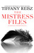 The Mistress Files (The Original Sinners, #3.5)