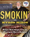 Smokin' with Myron Mixon by Myron Mixon