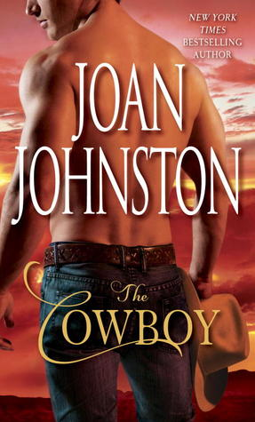 The Cowboy  (Bitter Creek, #1)