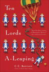 Ten Lords A-Leaping by C.C. Benison