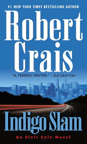 Indigo Slam by Robert Crais