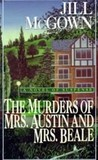 The Murders of Mrs. Austin and Mrs. Beale (Lloyd and Hill Mystery #4)