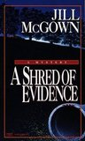 Shred of Evidence (Lloyd and Hill Mystery #7)