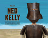 Meet Ned Kelly