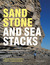 Sandstone and Sea Stacks: A Beachcomber's Guide to Britain's Coastal Geology