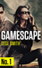 Gamescape (Serial: Ep. 1)