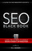 SEO Black Book - A Guide to the Search Engine Optimization In... by R.L. Adams