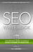 SEO White Book - The Organic Guide to Google Search Engine Op... by R.L. Adams