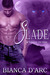 Slade (Tales Of The Were, #4)