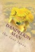Dandelion Man the four loves by W.M.J. Kreucher