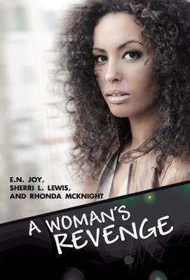 A Woman's Revenge by E.N. Joy