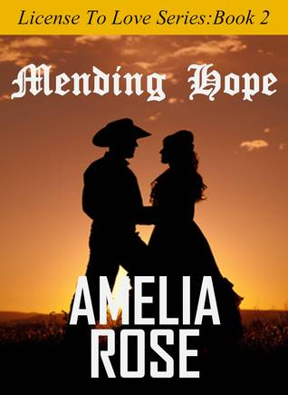 Mending Hope (License to Love Vol.2)
