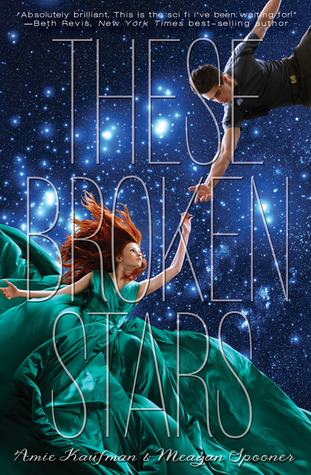 Michelle Covets: These Broken Stars by Amie Kaufman and Meagan Spooner
