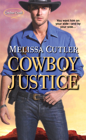 Cowboy Justice (Catcher Creek, #2)