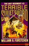 Terrible Swift Sword (Lost Regiment, #3)