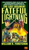 Fateful Lightning (Lost Regiment #4)