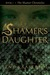 The Shamer's Daughter (The Shamer Chronicles, #1)
