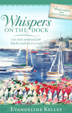 Whispers On The Dock (Postcards from Misty Harbor Inn #3)