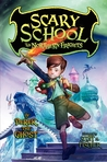 The Northern Frights (Scary School, #3)