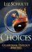 Choices (Guardian Trilogy, #2)