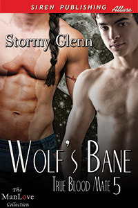 Wolf's Bane (True Blood Mate, #5)