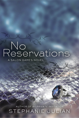Review: No Reservations by Stephanie Julian