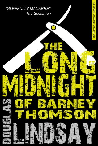 The Long Midnight Of Barney Thomson (Barney Thomson, #1)