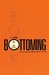 The New Bottoming Book by Dossie Easton