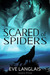 Scared of Spiders [Menage Wolf Erotic Romance]
