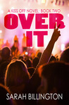 Over It (The Kiss Off, #2)