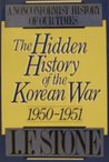 The Hidden History of the Korean War 1950/1 (Nonconformist History of our Times)