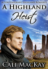 A Highland Heist (Contemporary Highland Romance #3)