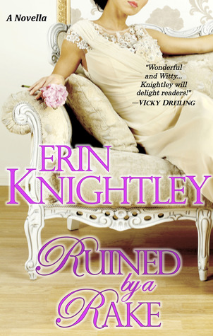 Ruined by a Rake by Erin Knightley