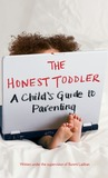 The Honest Toddler by Bunmi Laditan